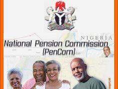 PENCOM begins pre-retirement verification process