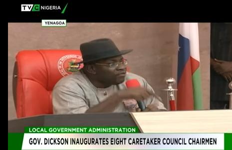 Governor Dickson inaugurates Eight Caretaker Council Chairmen