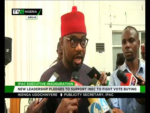 IPAC new leadership pledges to support INEC against vote buying