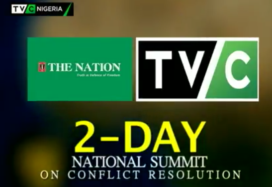 The Nation Newspaper, TVC to organise two-day Conflict Resolution Summit