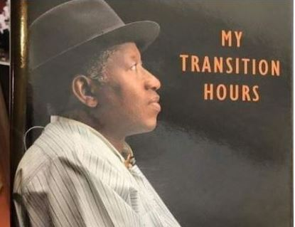 """Goodluck Jonathan to launch new book """"My Transition Hours"""""""