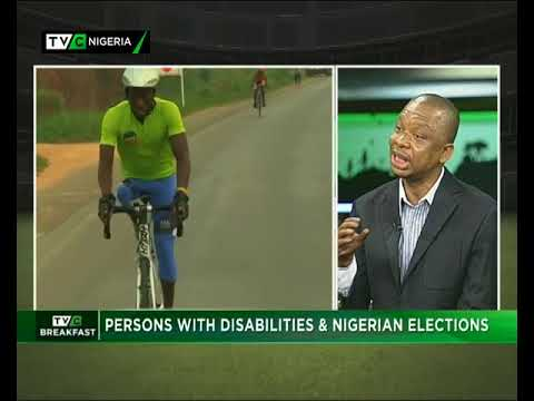 TVC Breakfast 9th October 2017   Persons With Disabilities and Nigerian Elections