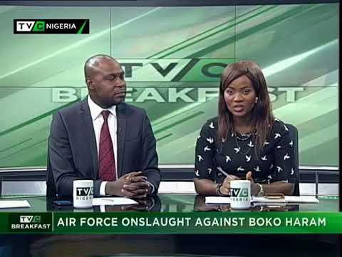 TVC Breakfast September 13th   Air Force onslaught against Boko Haram