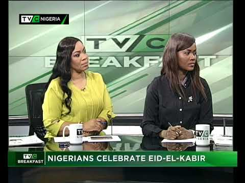 TVC Breakfast September 1st 2017 | Nigerians celebrate Eid-El-Kabir