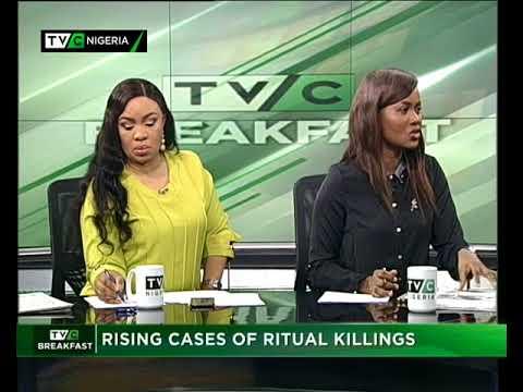 TVC Breakfast September 1st 2017   Rising cases of ritual killings