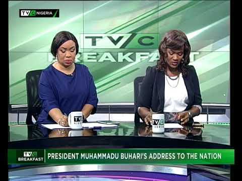 TVC Breakfast August 21st 2017 | President Buhari's address to the nation
