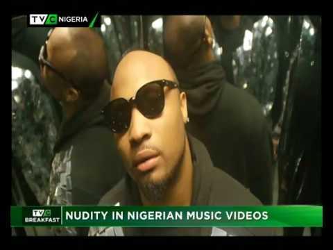 TVC Breakfast 11th August 2017 | Nudity in Nigerian Music Videos