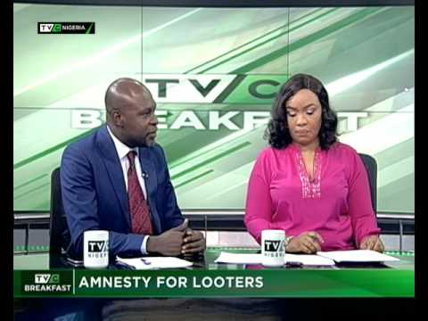 TVC Breakfast July 7th | Amnesty for looters