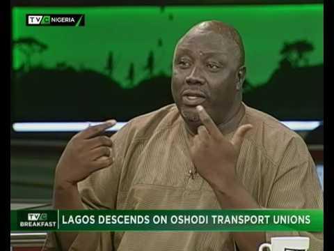 TVC Breakfast 9th June 2017   Lagos Descends on Oshodi Transport Unions