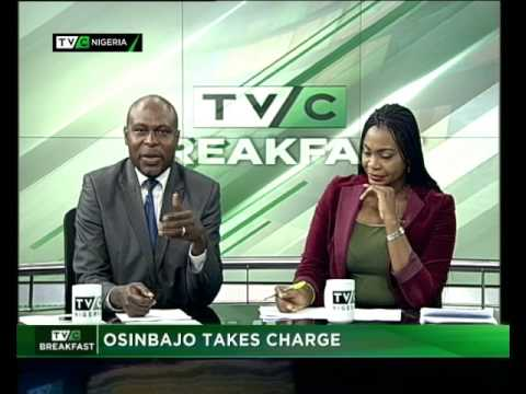 TVC Breakfast 9th May 2017 | Osinbajo takes charge of Governance in Nigeria