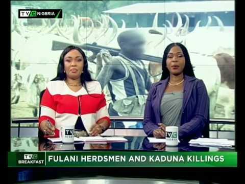 BFS FULANI HERDSMEN AND KADUNA  KILLING |JAN 16, 2017