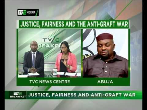 Justice, Fairness and Anti-graft War