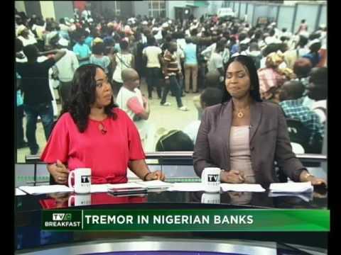 Tremor in Nigerian Banks