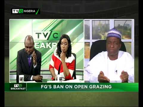 TVC Breakfast 30th April 2018    FG's Ban on Open Grazing