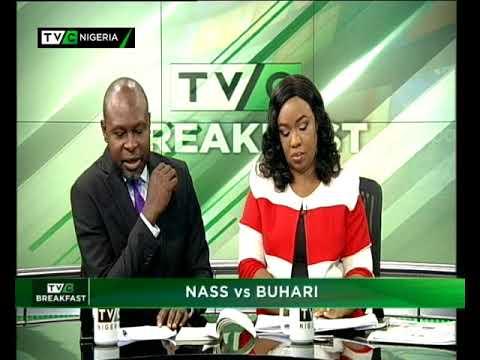 TVCBreakast 30th April 2018 | NASS vs Buhari