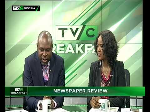 TVC Breakfast 8th May 2018 | Newspaper Review with Charles Ideho