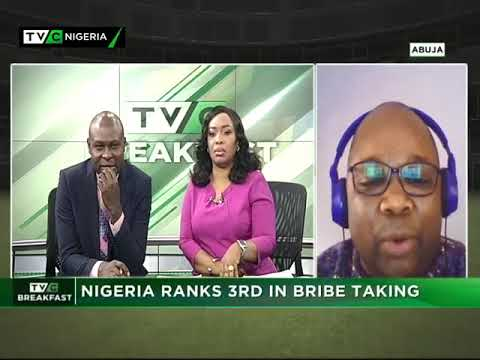 TVC Breakfast 4th May 2018   Nigeria ranks 3rd in Bribe Taking