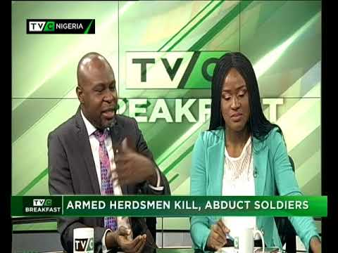 TVC Breakfast 22nd May 2018 | Armed Herdsmen  Kill, Abduct Soldiers