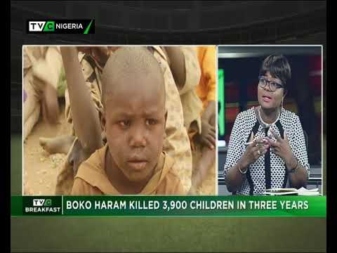 TVC Breakfast 28th May, 2018 |  Boko Haram killed 3,900 children in 3 years
