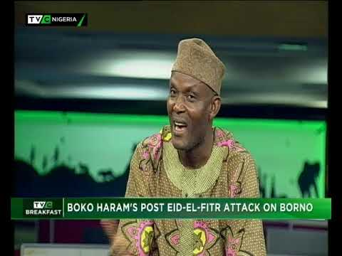 TVC Breakfast 19th June 2018 | Boko Haram's Post Eid-el-Fitri attack on Borno
