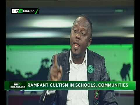 TVC Breakfast 22nd June 2018: Rampant Cultism in Schools, Communities