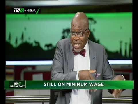 TVC Breakfast 7th Nov., 2018    Still on minimum wage
