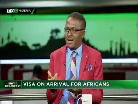 TVC Breakfast  9th Nov., 2018   Visa on Arrival for Africans