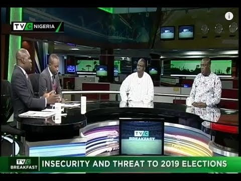 TVC Breakfast  15th Nov., 2018 | Insecurity and threat to 2019 elections