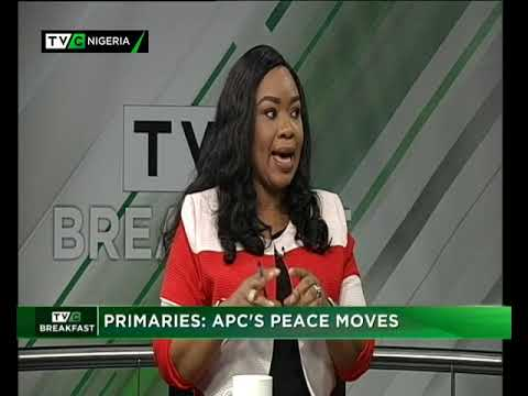 TVCBreakfast Nov. 27th, 2018| Primaries: APC Peace Moves