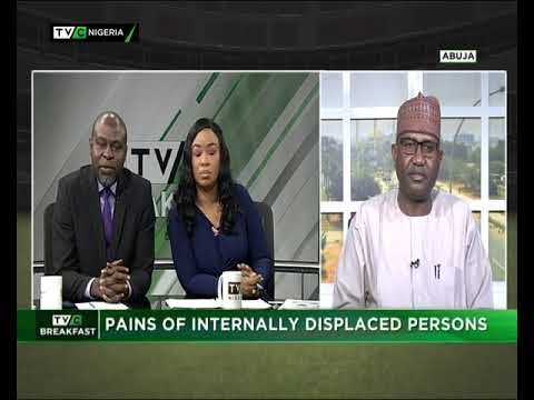 TVC Breakfast  30th Nov., 2018  Pains of Internally Displaced Persons
