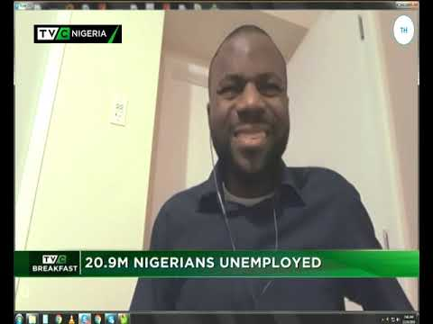 TVC Breakfast 24th Dec., 2018| 20.9 million Nigerians unemployed