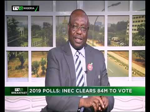 TVC Breakfast 9th Jan. 2019 | Polls: INEC Clears 84m to Vote