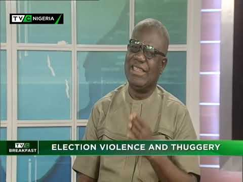 TVC Breakfast  10th Jan., 2019 | Election Violence and Thuggery