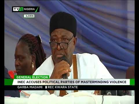 INEC accuses political parties of masterminding violence